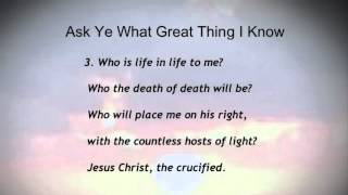 getlinkyoutube.com-Ask Ye What Great Thing I Know (United Methodist Hymnal #163)