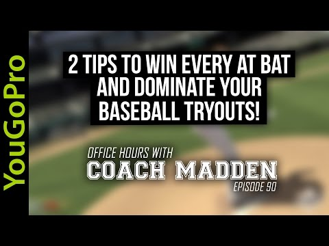2 Tips to WIN every at bat and DOMINATE your Baseball Tryouts [Office Hours with Coach Madden] Ep.90