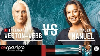 Tatiana Weston-Webb vs. Malia Manuel - Round Two, Heat 6 - Rip Curl Women's Pro Bells Beach 2018
