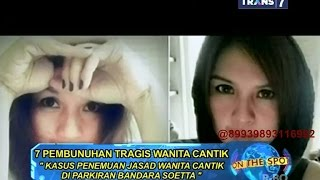 getlinkyoutube.com-On The Spot - 7 Pembunuhan Tragis Wanita Cantik di Indonesia