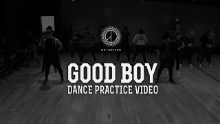 GD X TAEYANG - 'GOOD BOY' DANCE PRACTICE VIDEO