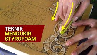 UKIR STYROFOAM_how to carve styrofoam_by mahfud