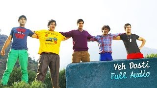 getlinkyoutube.com-Yeh Dosti (Full Audio Song) | Purani Jeans | Aditya Seal & Tanuj Virwani