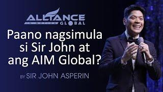 getlinkyoutube.com-Paano nagsimula si Sir John at ang AIM Global?