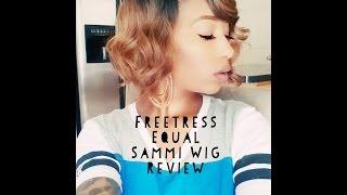 Freetress Equal Sammi Wig Review