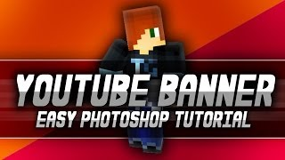 getlinkyoutube.com-[TUTORIAL] How to Make a Minecraft YouTube Banner Picture / Channel Art for your Channel - Photoshop