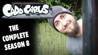Caddicarus: The Complete SEASON 8