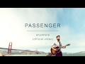 Passenger | Anywhere Official Video