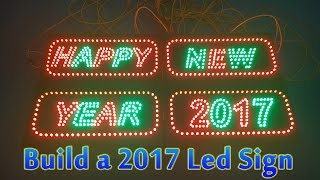 getlinkyoutube.com-How To Build a Happy New Year 2017 Led Sign