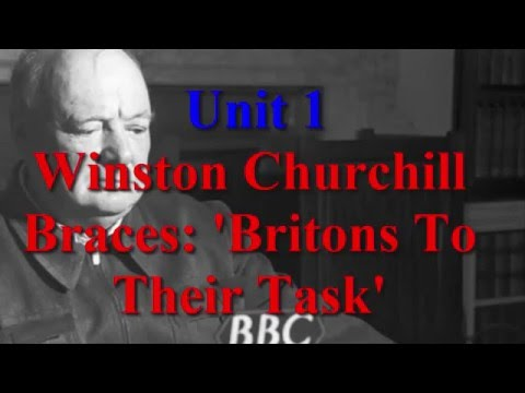 Unit 1 Winston Churchill Braces   Britons To Their Task | Learn English via Listening Level 5