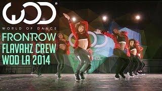 getlinkyoutube.com-Flavahz | FRONTROW | World of Dance #WODLA '14