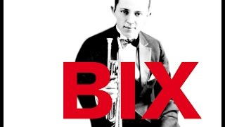 "getlinkyoutube.com-The Making of ""BIX. A Tribute to Bix Beiderbecke"""