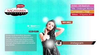 Siti Badriah - Undangan Mantan (Official Radio Release)