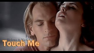 Touch Me. (  Boxing Helena )