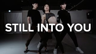 Still Into You - traila $ong ft. Soeun / Lia Kim Choreography