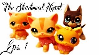 "getlinkyoutube.com-LPS: The Shadowed Heart (Eps.1) ""Tough Times"""
