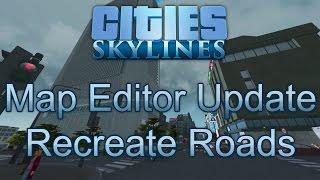 getlinkyoutube.com-Map Editor Update: Recreate Roads - Cities: Skylines