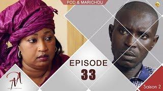 Pod et Marichou - Saison 2 - Episode 33