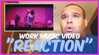 "getlinkyoutube.com-RIHANNA - WORK (EXPLICIT) FT. DRAKE MUSIC VIDEO ""REACTION"""