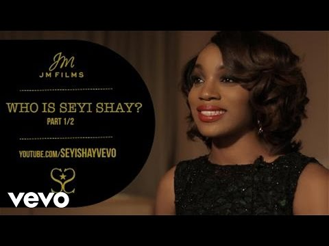 Seyi Shay - JM Films Exclusive: Who Is Seyi Shay? Part 1 @iamseyishay