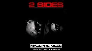 Masspike Miles - 2 Sides