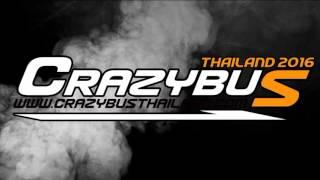 "getlinkyoutube.com-""เครซี่บัสไทยแลนด์"" แดนซ์รถบัส (138 - 156BPM) - (NonSToP 3CHA Remix) - 320kbps"