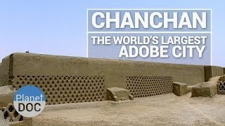 getlinkyoutube.com-Chanchan, The World´s Largest Adobe City   History - Planet Doc Full Documentaries