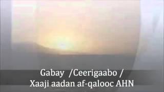getlinkyoutube.com-Gabay Xaaji aadan af qalooc .gabay. ceerigaabo