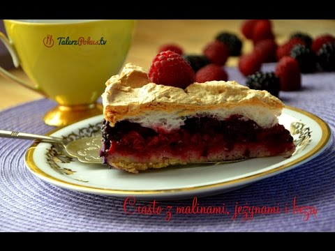 Ciasto z malinami, jeżynami i bezą - TalerzPokus.tv
