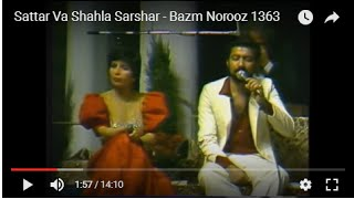 getlinkyoutube.com-Sattar Va Shahla Sarshar - Bazm Norooz 1363