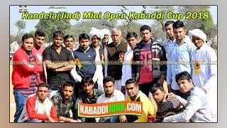 🔴 Kandela (Jind) Mini Open Kabaddi Cup 2018 !! LIVE NOW !! Final Day