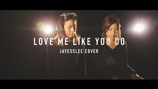 getlinkyoutube.com-LOVE ME LIKE YOU DO | ELLIE GOULDING (Jayesslee Cover)