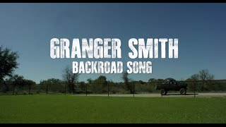Granger Smith - Backroad Song (Lyric Video)