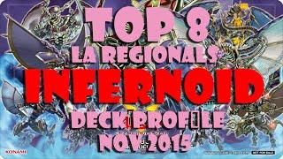 Infernoid Deck Profile (Top 8 LA Regional | Ed Acepcion) [Nov 2015 Format]