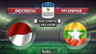 Cuplikan gol Indonesia vs Myanmar friendly match 1-3 goals  21 maret 2017