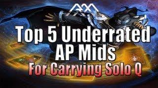 Top 5 被低估的AP中路英雄