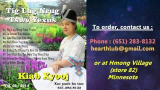 getlinkyoutube.com-Kiab Xyooj CD Album Vol.2 (Nkauj Ntseeg Vaajtswv)