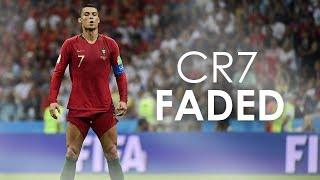 Cristiano Ronaldo - Faded - Alan Walker | Skills & Goals 2018 | HD