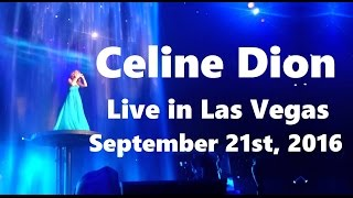 getlinkyoutube.com-Celine Dion - Live in Las Vegas (September 21st, 2016, Full Show in HD)