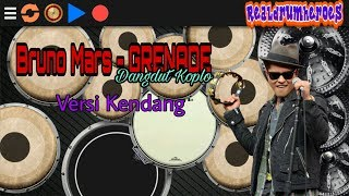 Bruno Mars - GRENADE(Dangdut koplo) -  versi kendang cover