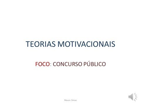 TEORIAS MOTIVACIONAIS-parte 1 Aula.wmv