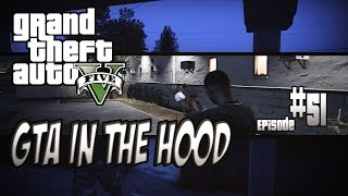 getlinkyoutube.com-GTA In The Hood Ep #51 (HD)