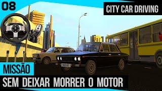 getlinkyoutube.com-City Car Driving - Missão Sem Deixar Motor Morrer + Logitech G27