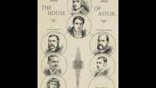 getlinkyoutube.com-13 Bloodlines of the Illuminati: The Astor's & Their Rise To Power