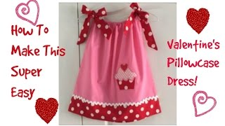 getlinkyoutube.com-How To~Valentine's Pillowcase Dress!(Super Easy)