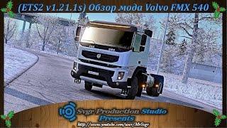 getlinkyoutube.com-(ETS2 v1.21.1s) Обзор мода Volvo FMX 540.
