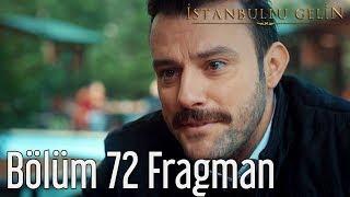 İstanbullu Gelin 72. Bölüm Fragmanı Konakta Yeni bir Dönem Başlıyor