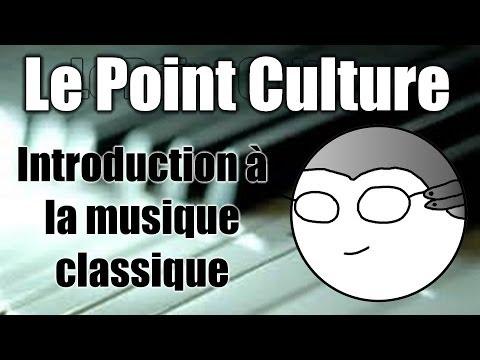 Point Culture : Introduction à la musique
