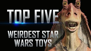 getlinkyoutube.com-Top 5 Weirdest Star Wars Toys