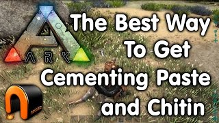 Ark - The Best Way To Get Cementing Paste & Chitin (After Beaver Dams)